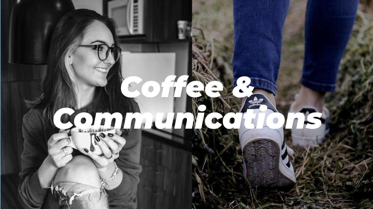 Coffee & Communications